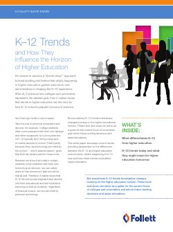 K-12 Trends and How They Influence The Horizon of Higher Education