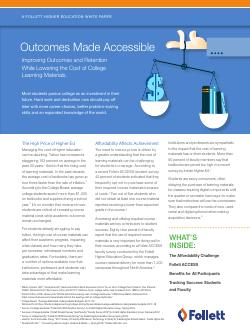 Outcomes Made Accessible - Improving Outcomes and Retention While Lowering The Cost of College Leraning Materials