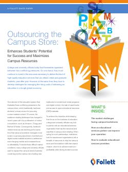 Outsourcing the Campus Store: Enhances Students' Potential for Success and Maximizes Campus Resources